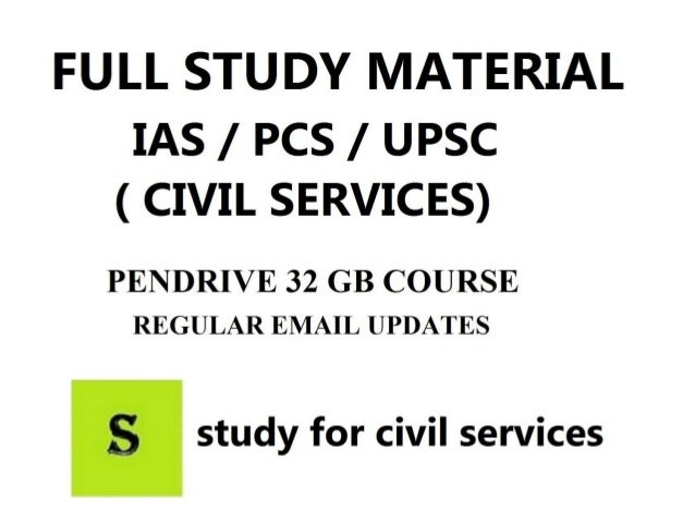 Full study material for civil services upsc ias pcs state