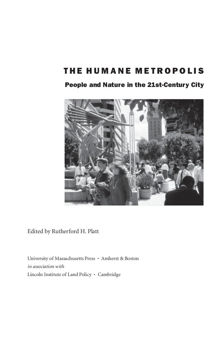 The Humane Metropolis: People and Nature in the 21st