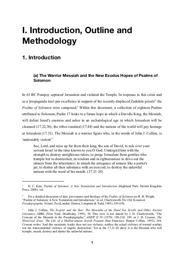 I. Introduction, Outline andMethodology1. Introduction        (a) The Warrior Messiah and the New Exodus Hopes of Psalms o...