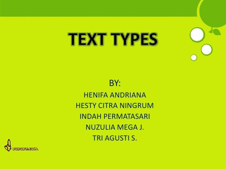 BY:  HENIFA ANDRIANAHESTY CITRA NINGRUM INDAH PERMATASARI   NUZULIA MEGA J.    TRI AGUSTI S.