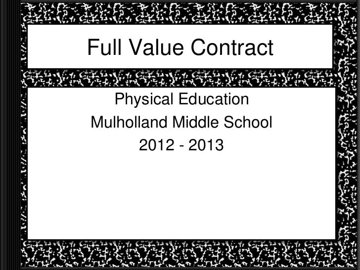 Full Value Contract  Physical EducationMulholland Middle School      2012 - 2013