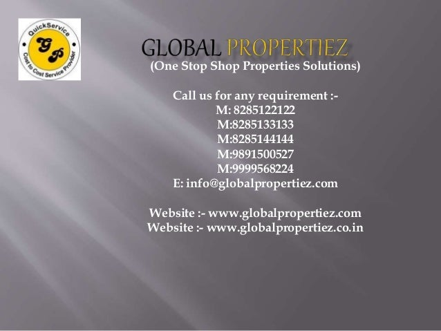 (One Stop Shop Properties Solutions) Call us for any requirement :- M: 8285122122 M:8285133133 M:8285144144 M:9891500527 M...