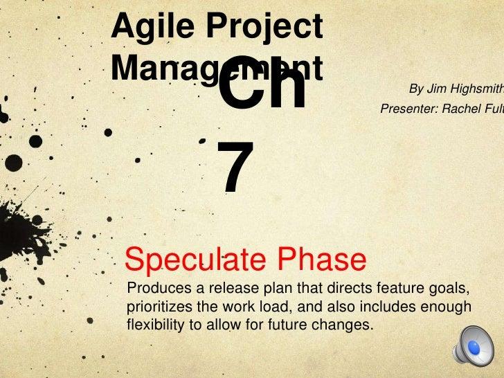 Agile ProjectManagement              Ch                           By Jim Highsmith                                      Pr...
