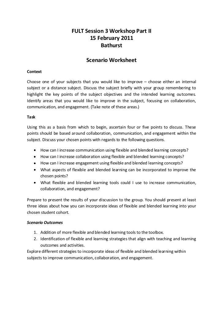 FULT Session 3 Workshop Part II<br />15 February 2011<br />Bathurst<br />Scenario Worksheet<br />Context<br />Choose one o...