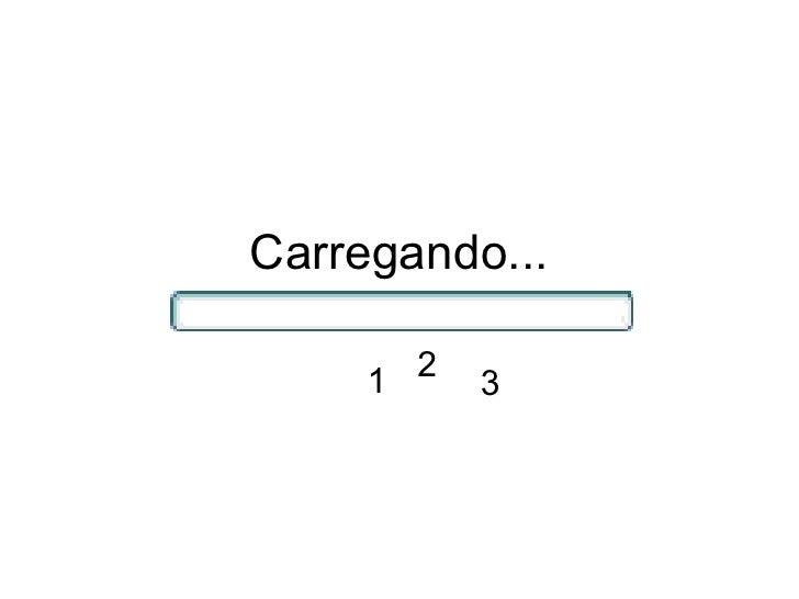 Carregando... 1 2 3