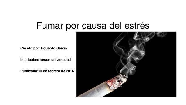 Fumar por causa del estrés