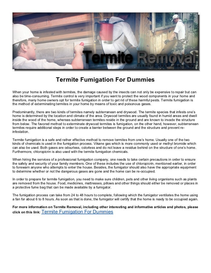 Termite Fumigation For DummiesWhen your home is infested with termites the damage caused by the  sc 1 st  SlideShare & termite-fumigation-for-dummies-1-728.jpg?cbu003d1347274579