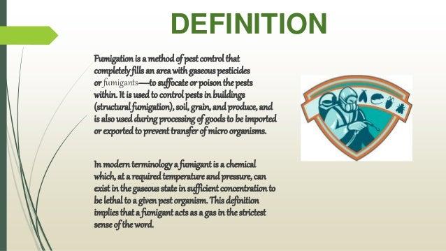 Amazing Fumigation; 2. DEFINITION Fumigationis ...