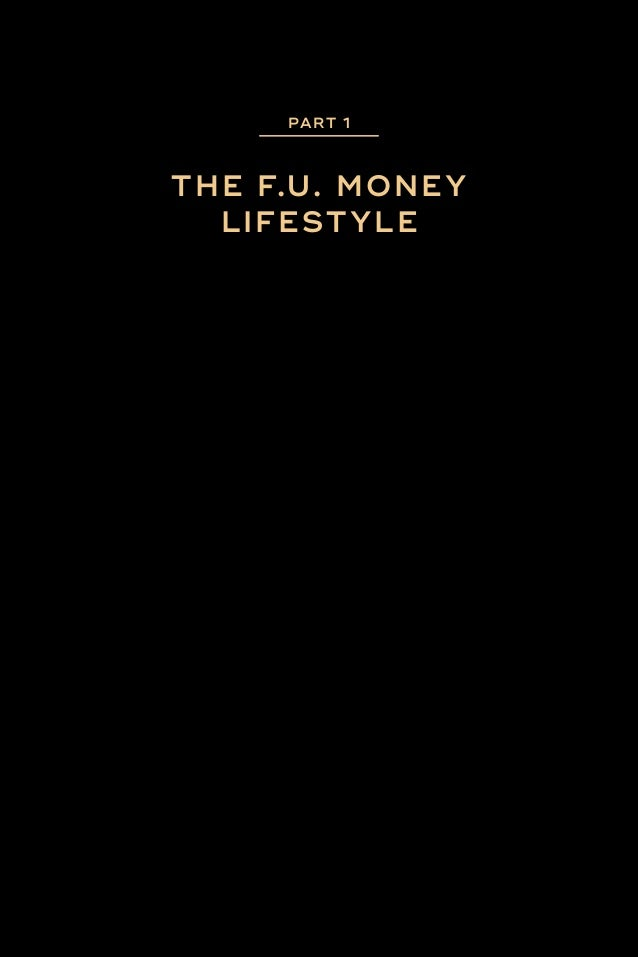 WHAT THE HELL IS F.U. MONEY? CHAPTER 1