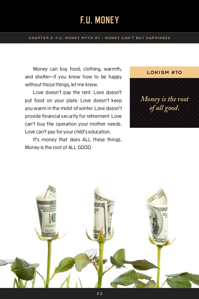 5 4 F.U. MONE Y A SS IG NMENTS | CHAP TER 3 F.U.M.A. 2. Money is 6. My father thought money was 10.Having money is not ...
