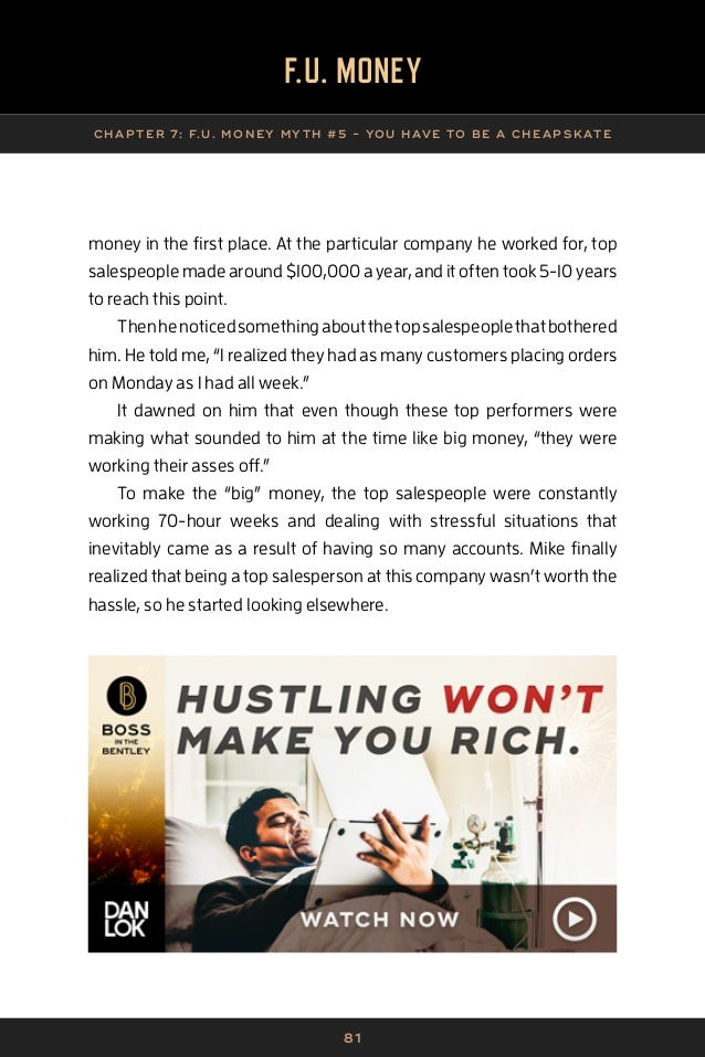 82 F.U. MONEY CHAP TER 7: F.U. MONE Y MY TH #5 - YOU HAVE TO BE A CHE APSK ATE He'd always been interested in marketing, s...