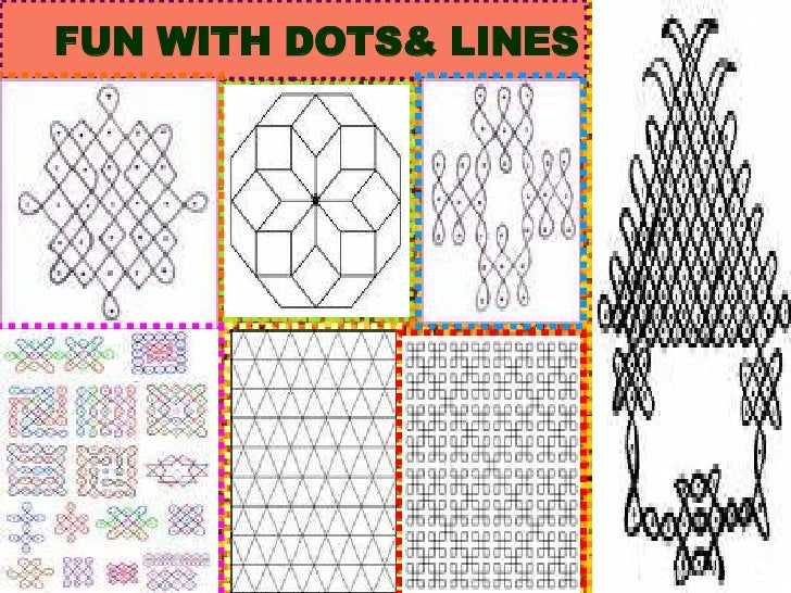FUN WITH DOTS& LINES