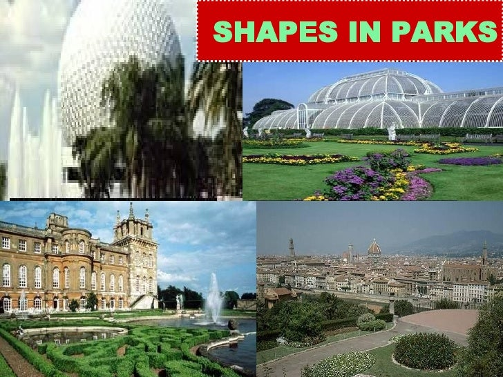 SHAPES IN PARKS