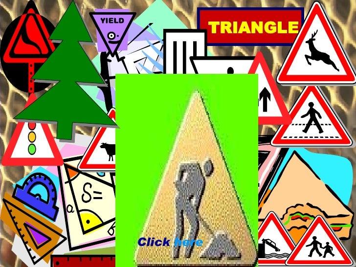 TRIANGLE Click  here