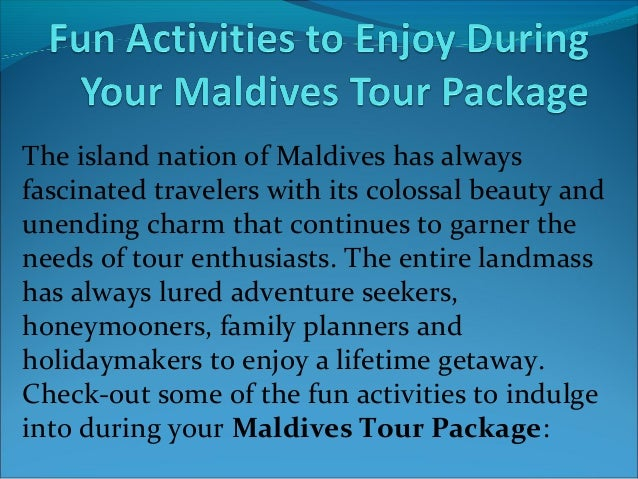 The island nation of Maldives has always fascinated travelers with its colossal beauty and unending charm that continues t...