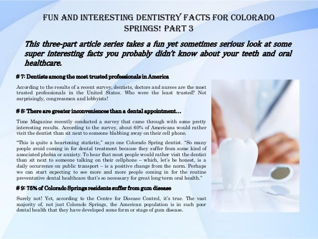 Fun And Interesting Dentistry Facts For Colorado Springs