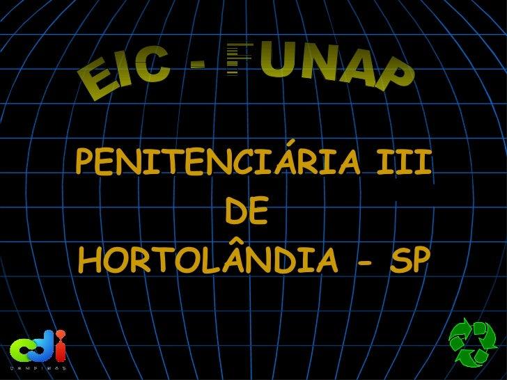 PENITENCIÁRIA III       DEHORTOLÂNDIA - SP