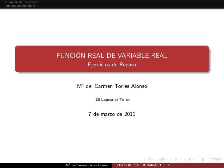 Dominios de Funciones                             ´                        FUNCION REAL DE VARIABLE REAL                  ...