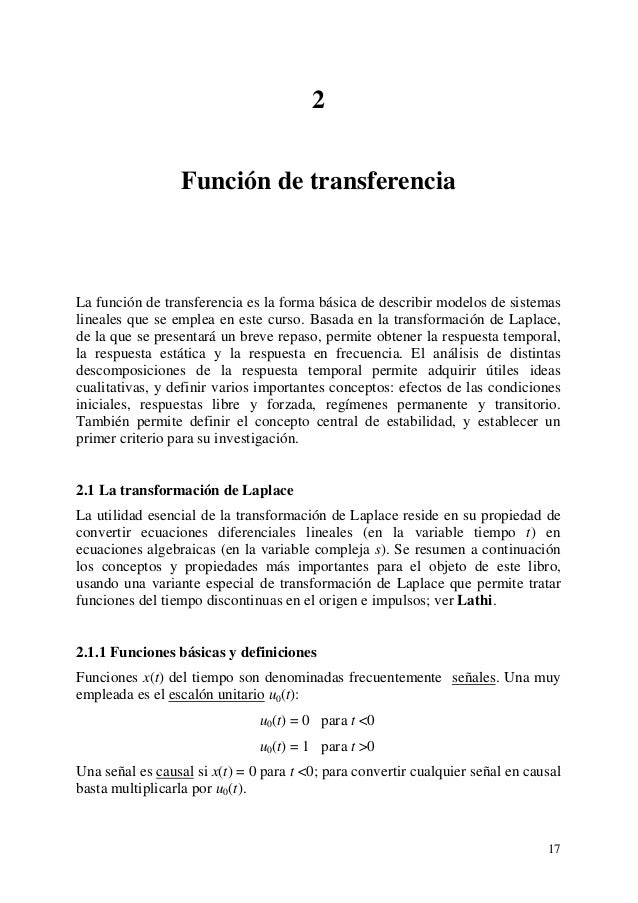 d3d29c6d3d5 17 2 Función de transferencia La función de transferencia es la forma  básica de describir modelos ...