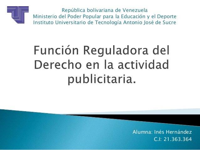 Alumna: Inés Hernández  C.I: 21.363.364  República bolivariana de Venezuela  Ministerio del Poder Popular para la Educació...
