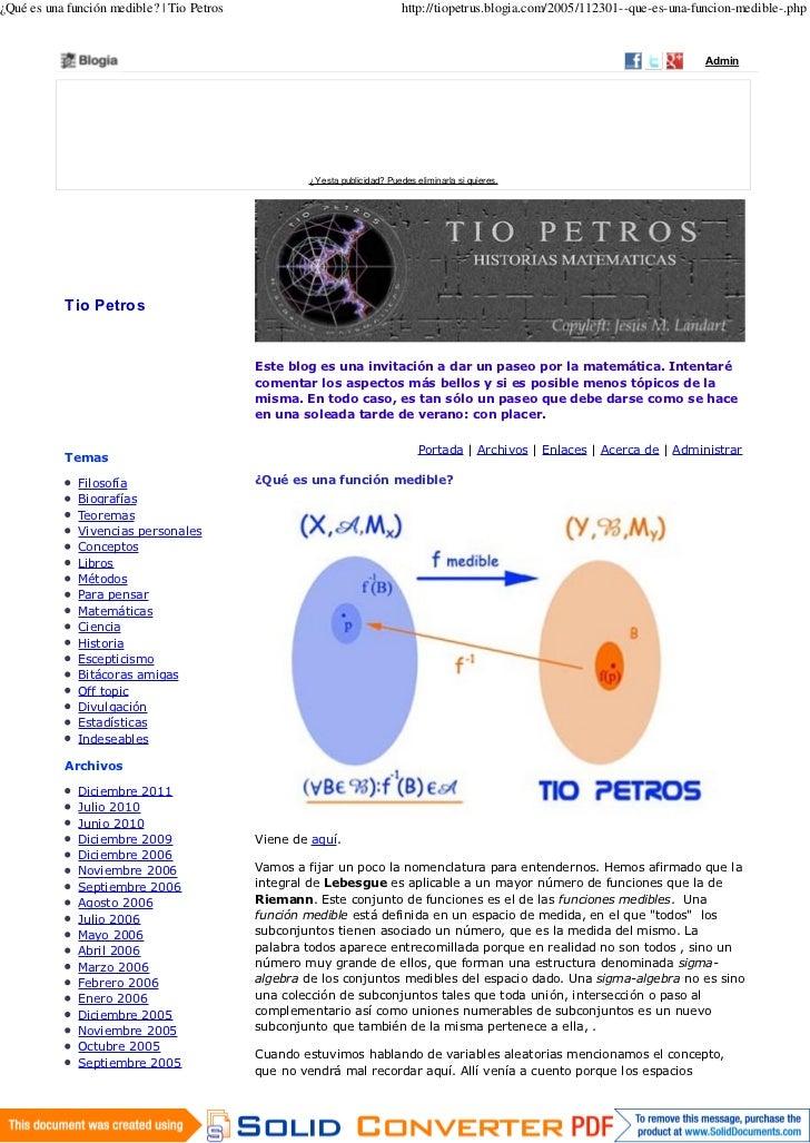 ¿Qué es una función medible? | Tio Petros                                   http://tiopetrus.blogia.com/2005/112301--que-e...