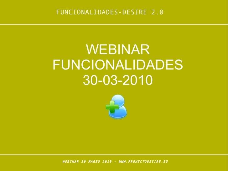 WEBINAR FUNCIONALIDADES 30-03-2010