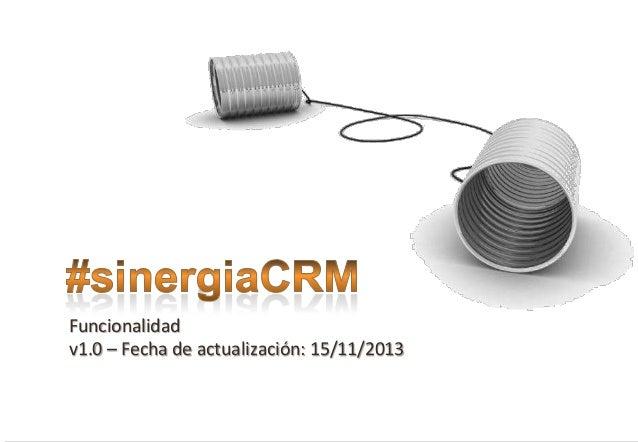 Funcionalidad v1.0 – Fecha de actualización: 15/11/2013