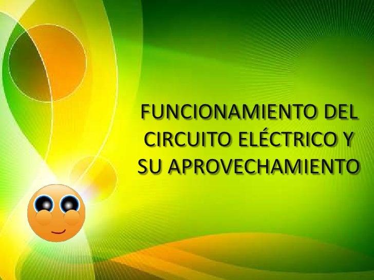 Circuito Electrico Simple Para Niños : Funcionamiento del circuito eléctrico y su aprovechamiento