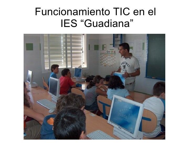 """Funcionamiento TIC en el      IES """"Guadiana"""""""