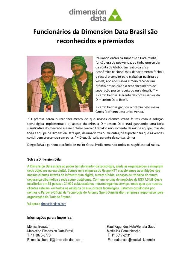 """Funcionários da Dimension Data Brasil são reconhecidos e premiados """"Quando entrei na Dimension Data minha função era de pó..."""
