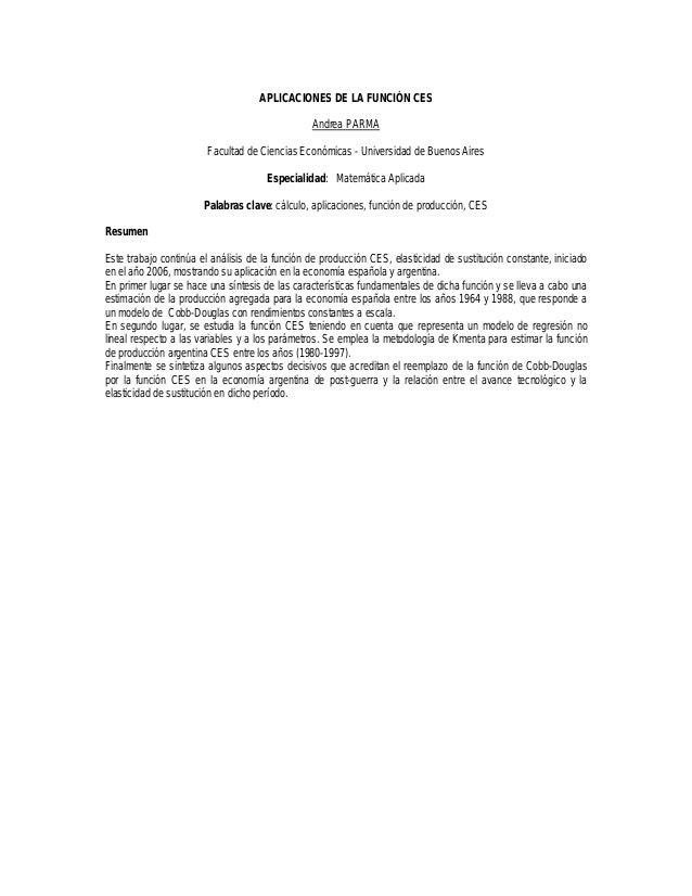 APLICACIONES DE LA FUNCIÓN CES                                                Andrea PARMA                        Facultad...