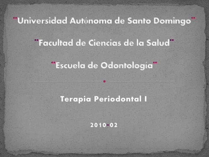 Terapia Periodontal I          2010-02