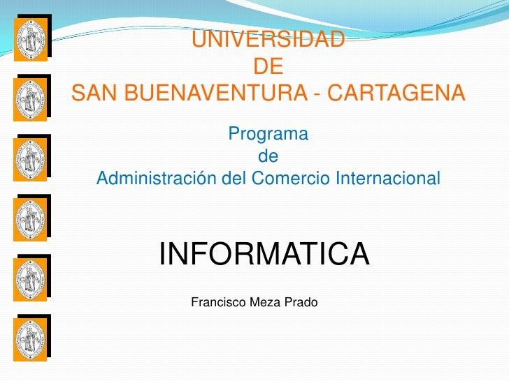 UNIVERSIDAD             DESAN BUENAVENTURA - CARTAGENA                 Programa                     de Administración del ...