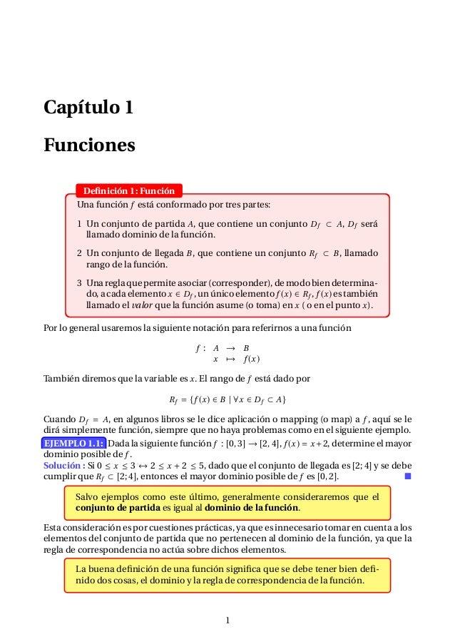 Capítulo 1 Funciones Definición 1: Función Una función f está conformado por tres partes: 1 Un conjunto de partida A, que c...