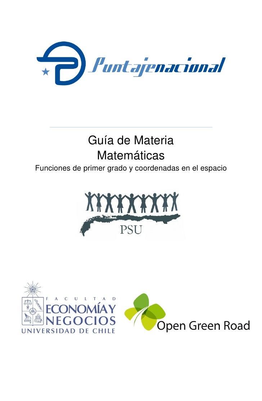 Guía de Materia                Matemáticas Funciones de primer grado y coordenadas en el espacio