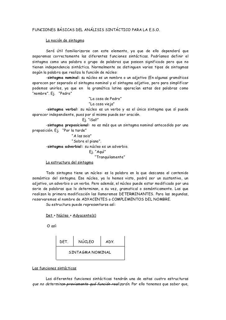 FUNCIONES BÁSICAS DEL ANÁLISIS SINTÁCTICO PARA LA E.S.O.       La noción de sintagma        Será útil familiarizarse con e...