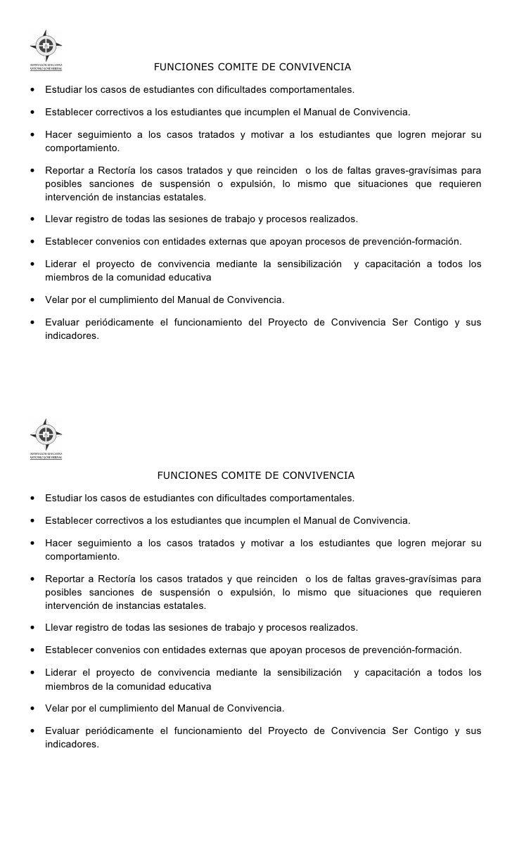 FUNCIONES COMITE DE CONVIVENCIA•   Estudiar los casos de estudiantes con dificultades comportamentales.•   Establecer corr...