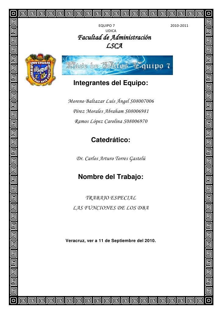 EQUIPO 7                             2010-2011                      UDICA      Facultad de Administración                L...