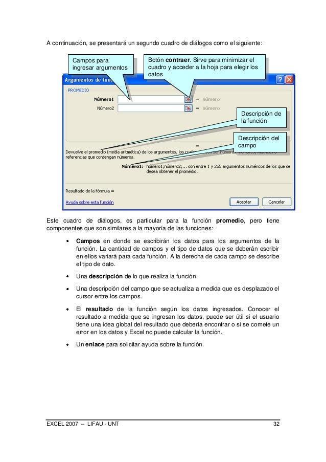 EXCEL 2007 – LIFAU - UNT 32 A continuación, se presentará un segundo cuadro de diálogos como el siguiente: Este cuadro de ...