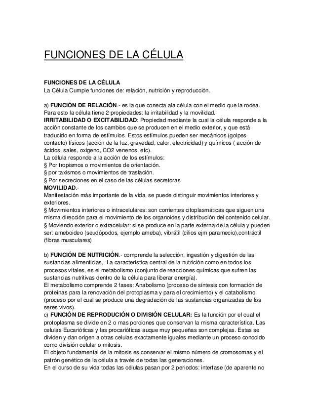 FUNCIONES DE LA CÉLULAFUNCIONES DE LA CÉLULALa Célula Cumple funciones de: relación, nutrición y reproducción.a) FUNCIÓN D...