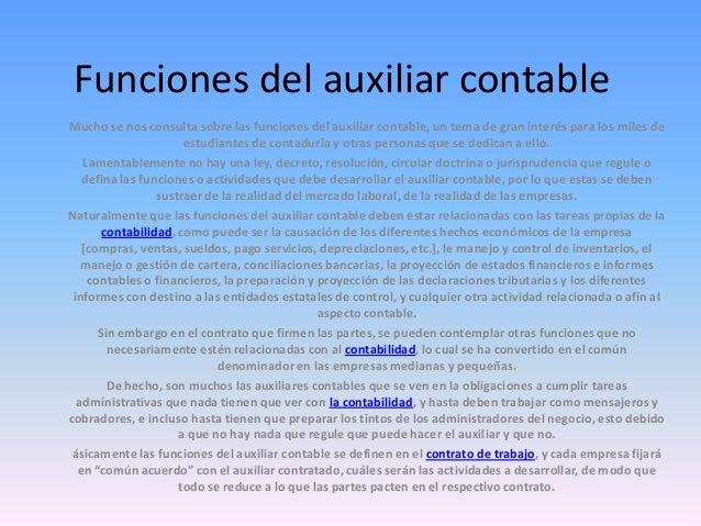 Funciones del auxiliar contableMucho se nos consulta sobre las funciones del auxiliar contable, un tema de gran interés pa...