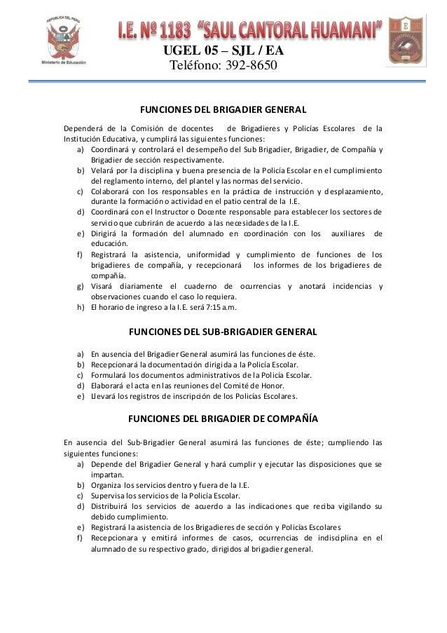 Funciones del brigadier y policia escolar de i e 1183 sch for Funcion de un vivero escolar