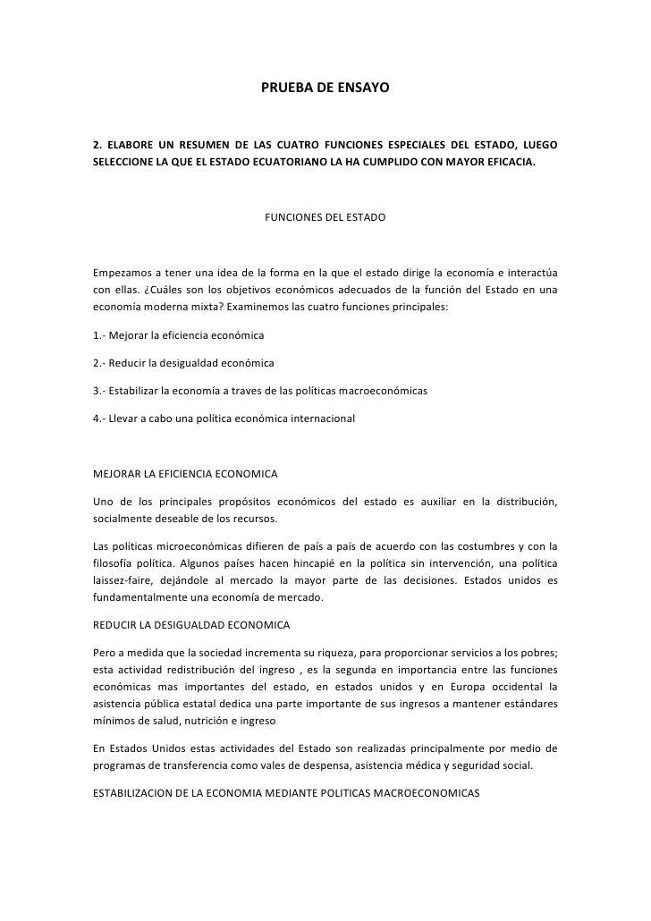 PRUEBA DE ENSAYO<br />2. ELABORE UN RESUMEN DE LAS CUATRO FUNCIONES ESPECIALES DEL ESTADO, LUEGO SELECCIONE LA QUE EL ESTA...