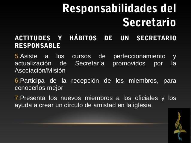 Responsabilidades del                          SecretarioACTITUDES Y       HÁBITOS      DE   UN    SECRETARIORESPONSABLE8....