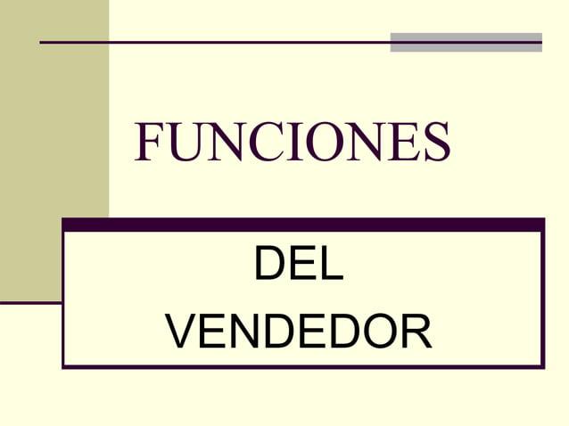 FUNCIONES DEL VENDEDOR