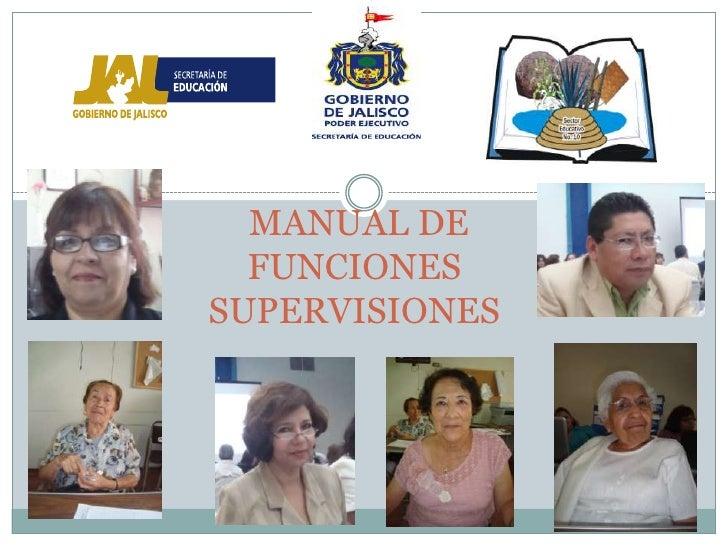 MANUAL DE  FUNCIONESSUPERVISIONES