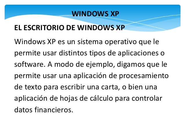 Funciones de windows xp por myriam cordova for Escritorio ergonomico caracteristicas