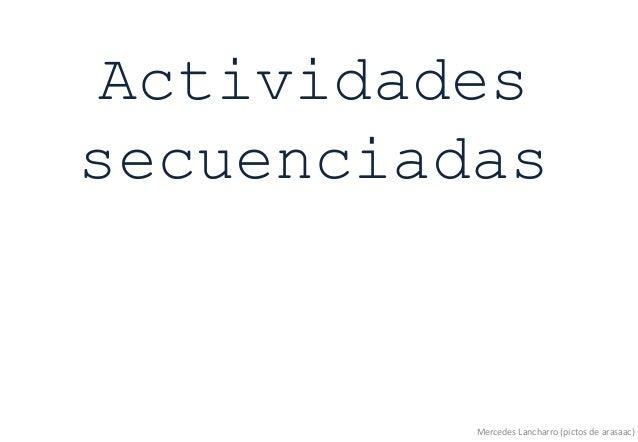 Actividades secuenciadas Mercedes Lancharro (pictos de arasaac)