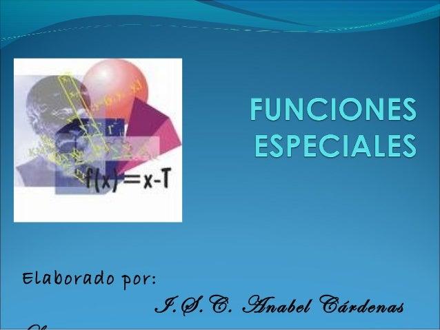 Elaborado por:             I.S.C. Anabel Cárdenas