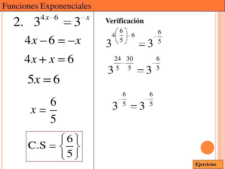 Funciones Exponenciales           4x 6           x  2. 3                3       Verificación                              ...